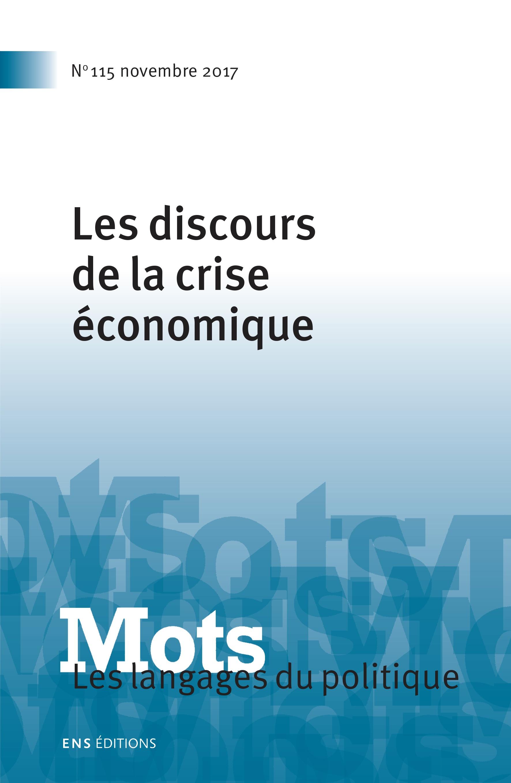 L Ordre Des Discours De La Crise Un Agencement Heterogene Cairn Info