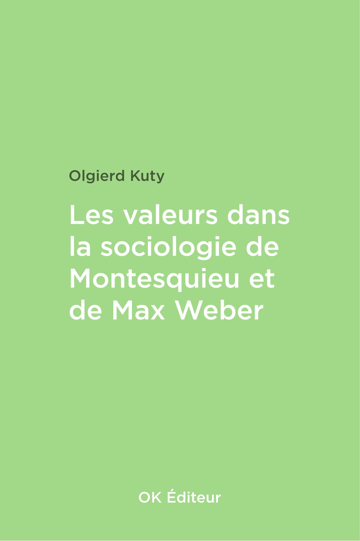 Chapitre 2 Les valeurs dans la sociologie de Max Weber