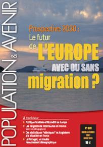 Prospective 2030 : le futur de l'Europe avec ou sans migration ?