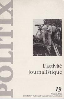 L'activité journalistique