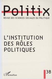 L'institution des rôles politiques
