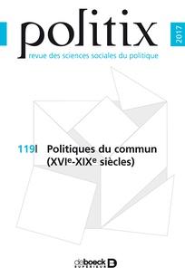 Politiques du commun (XVI<sup>e</sup>-XIX<sup>e</sup> siècles)