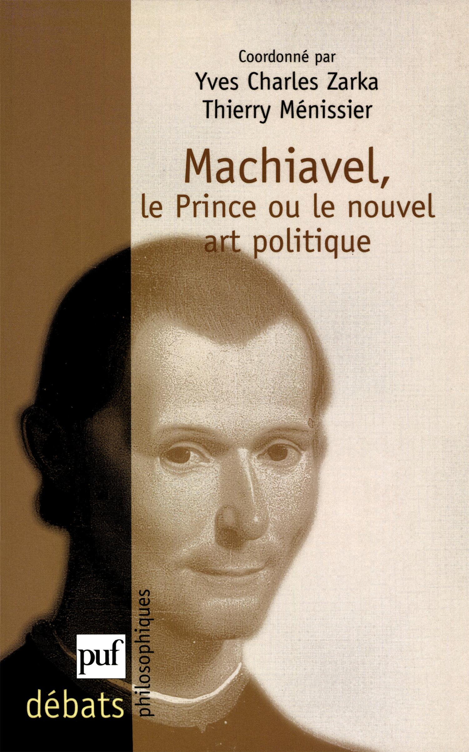 Machiavel Yves Charles Zarka Et Thierry Ménissier Cairn Info