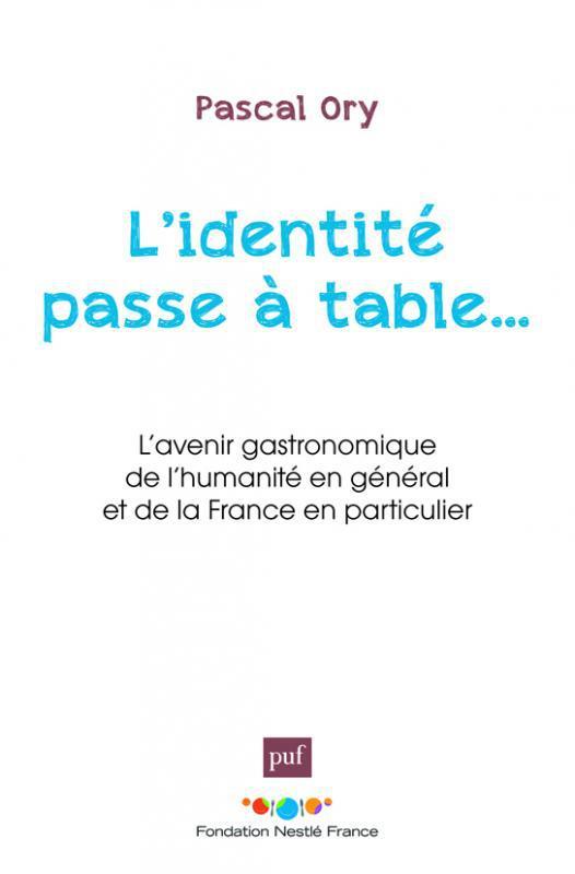 gastronomie et identit culturelle franaise discours et reprsentation xixxxe sicles
