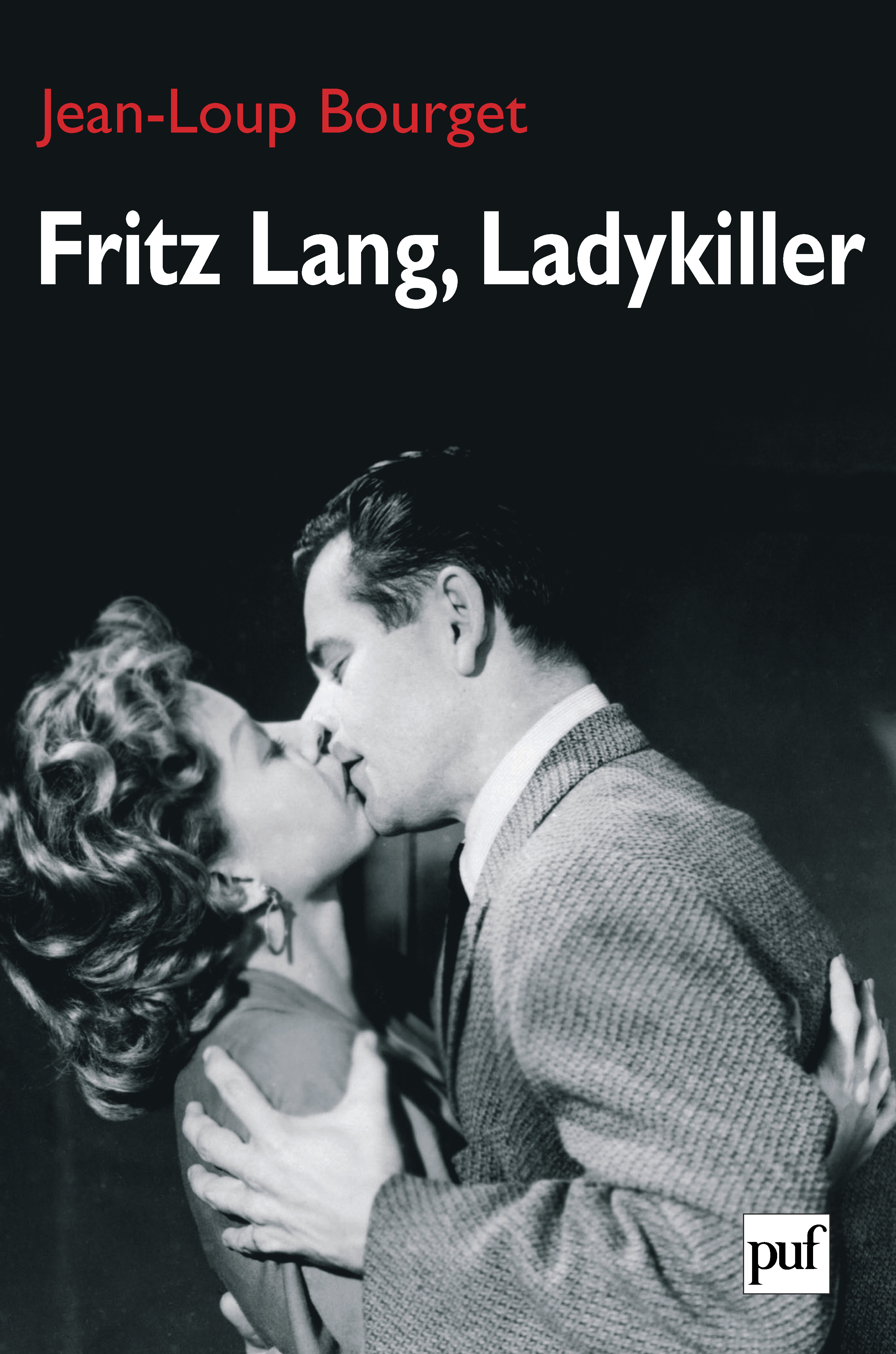 Fritz Lang Ladykiller Jean Loup Bourget Cairn Info