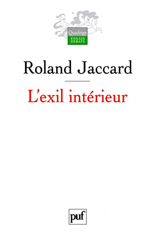L Exil Interieur Roland Jaccard Cairn Info