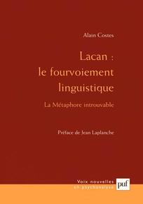 Lacan: le fourvoiement linguistique