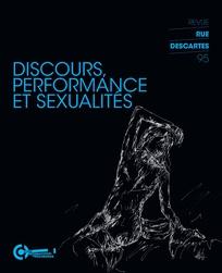Discours, performance et sexualités