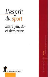 Sports collectifs et métaphore du don | Caillé, Alain