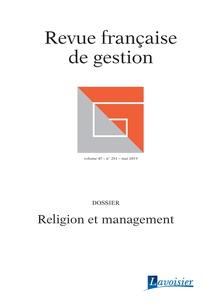 Religion et management État des lieux et perspectives de recherche sur un sujet sensible