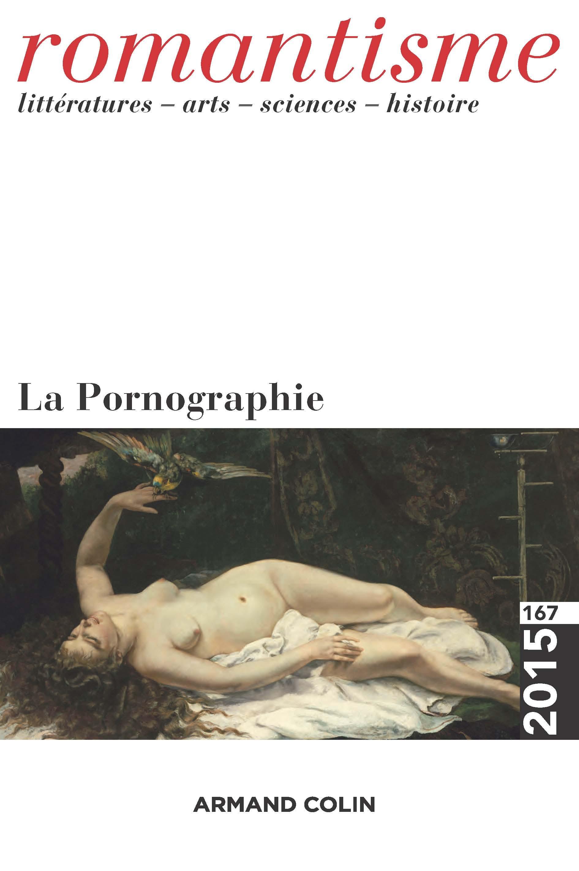 Quand Zola devenait sérieusement pornographe Étude des enjeux de l'écriture pornographique à la fin du XIXe siècle