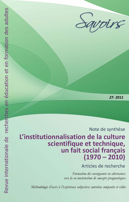 L'institutionnalisation de la « culture scientifique et technique », un fait social français (1970 – 2010)