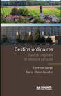 Destins ordinaires
