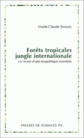 Forêts tropicales jungle internationale