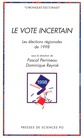 Le vote incertain