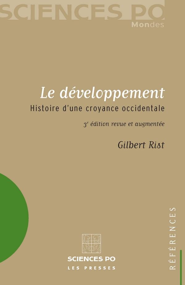 Le développement. Histoire d'une croyance occidentale